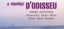 'A PROPÒSIT D'ODISSEU': CONCIERTO AUDIOVISUAL EN GANDÍA