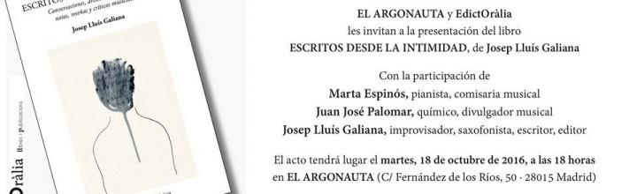 """PRESENTACIÓN """"ESCRITOS DESDE LA INTIMIDAD"""" DE JOSEP LLUÍS GALIANA"""