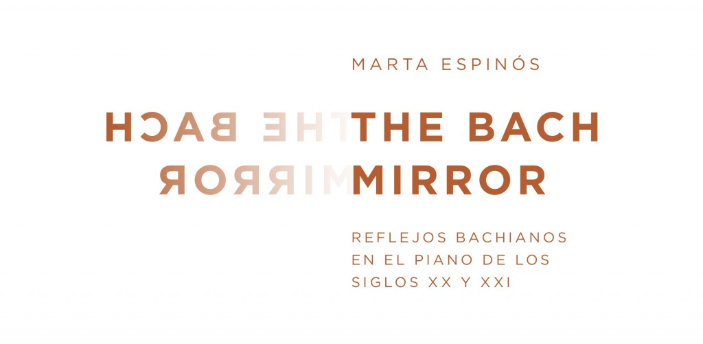 The Bach Mirror_Marta Espinós