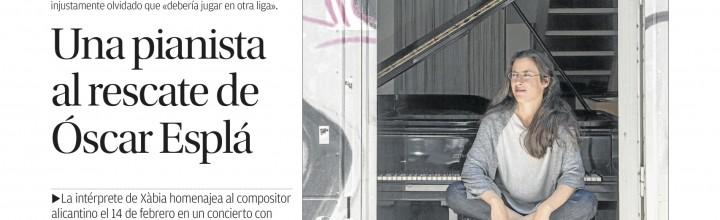 'UNA PIANISTA AL RESCATE DE ÓSCAR ESPLÁ' _ DIARIO INFORMACIÓN